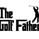 The Golf Father by coolfuntees