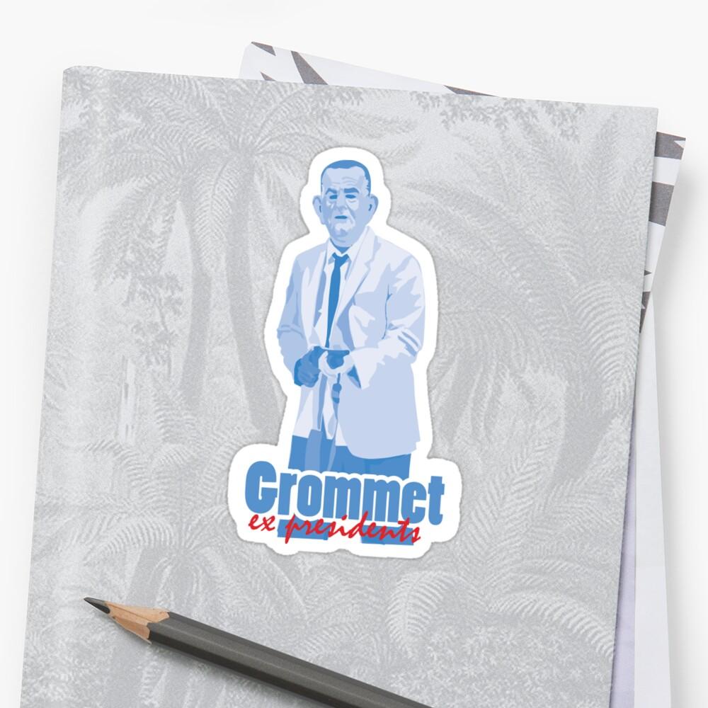 "Grommet  - ex presidents ""Lyndon B. Johnson"" Sticker"