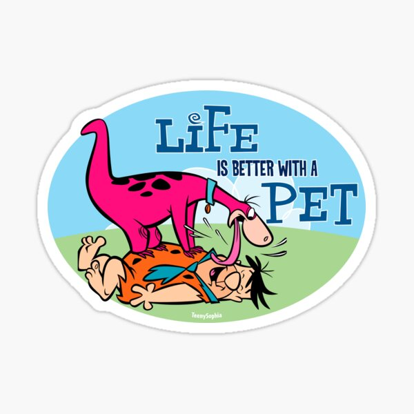 Flintstones Fred and Dino - Life is better with a pet Sticker