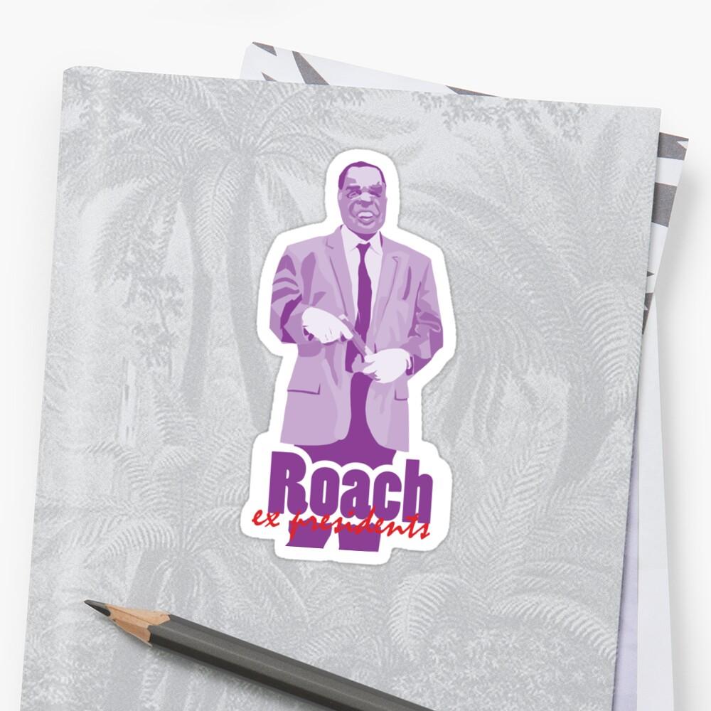 ex presidents (Roach  - Point Break) Sticker
