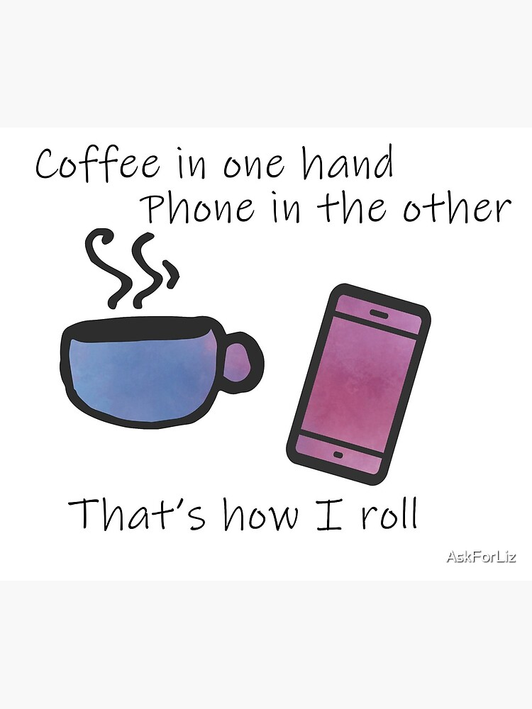 Copy of Coffee in One Hand - Purple by AskForLiz