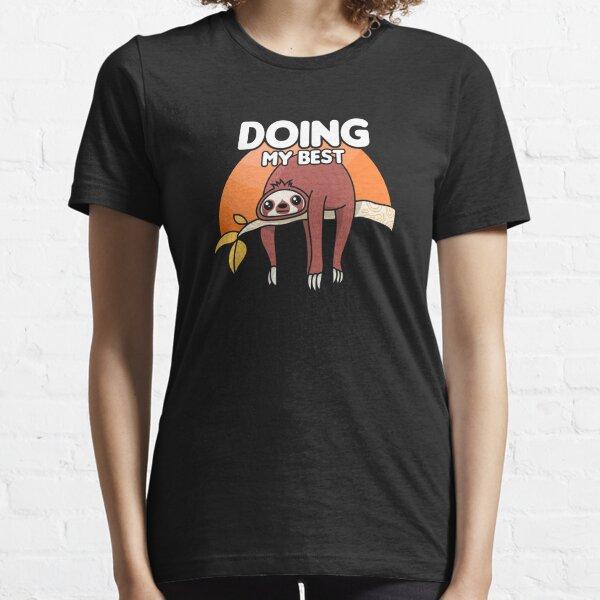 Sloth Mood T-Shirt Funny  Arboreal Mammals Mood Unisex Gift Top