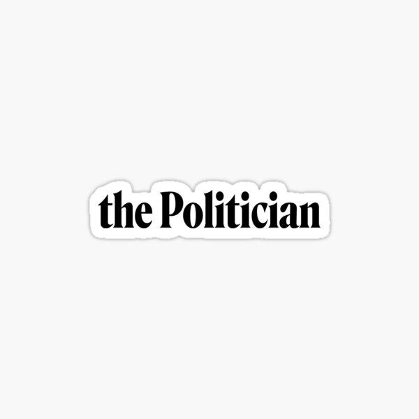 The Politician logo Sticker