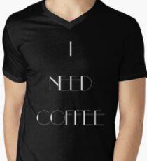 I Need Coffee - White Writing Men's V-Neck T-Shirt