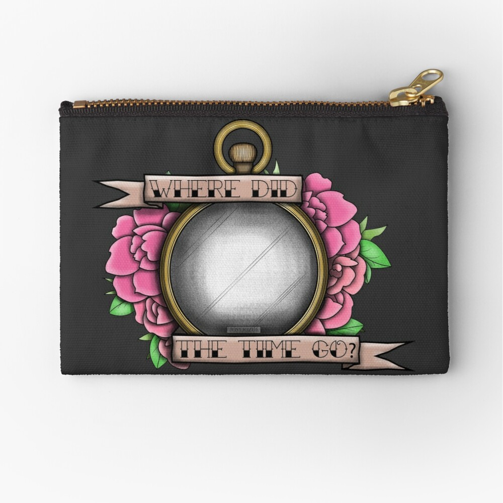 Where did the time go? Zipper Pouch