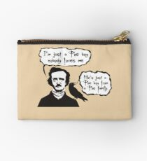 I'm just a Poe boy nobody loves me Studio Pouch