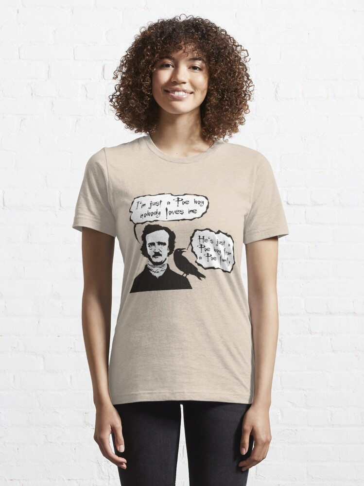 Alternate view of I'm just a Poe boy nobody loves me Essential T-Shirt