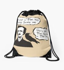 I'm just a Poe boy nobody loves me Drawstring Bag