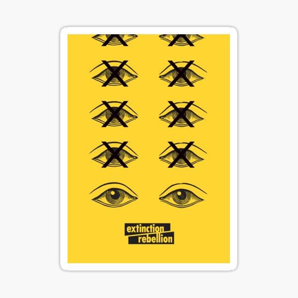 Extinction Rebellion - Open your eyes Sticker