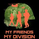 Gamer T-Shirt My Friends My Division by FunShirtDealer