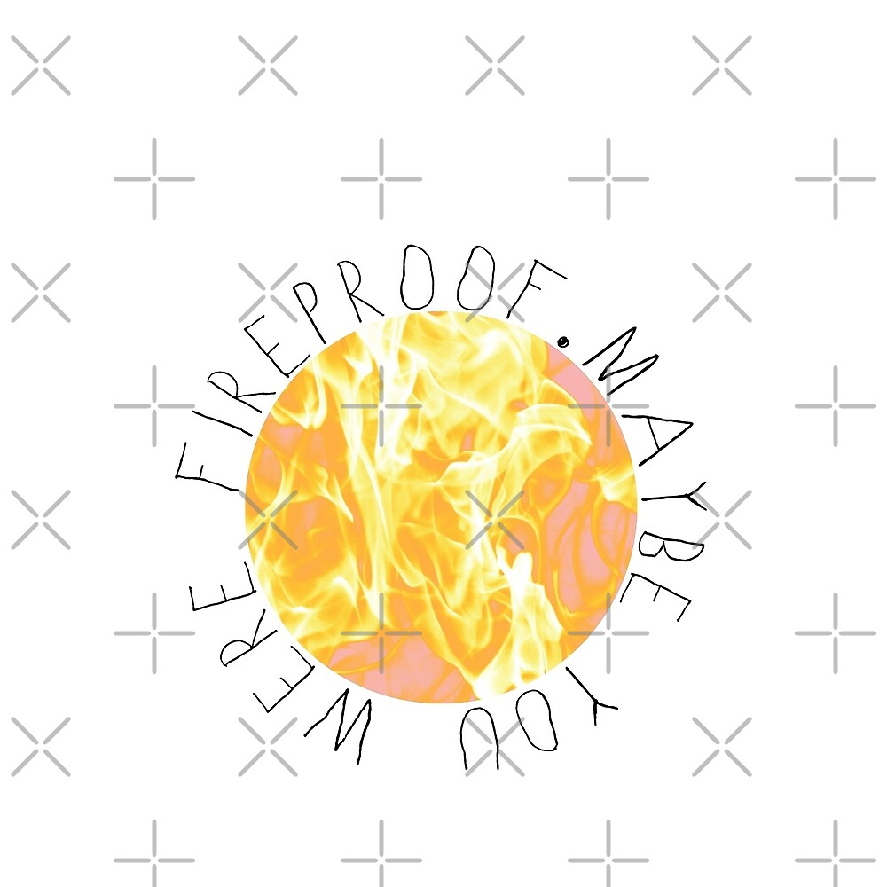 FireProof by TheConcertKid