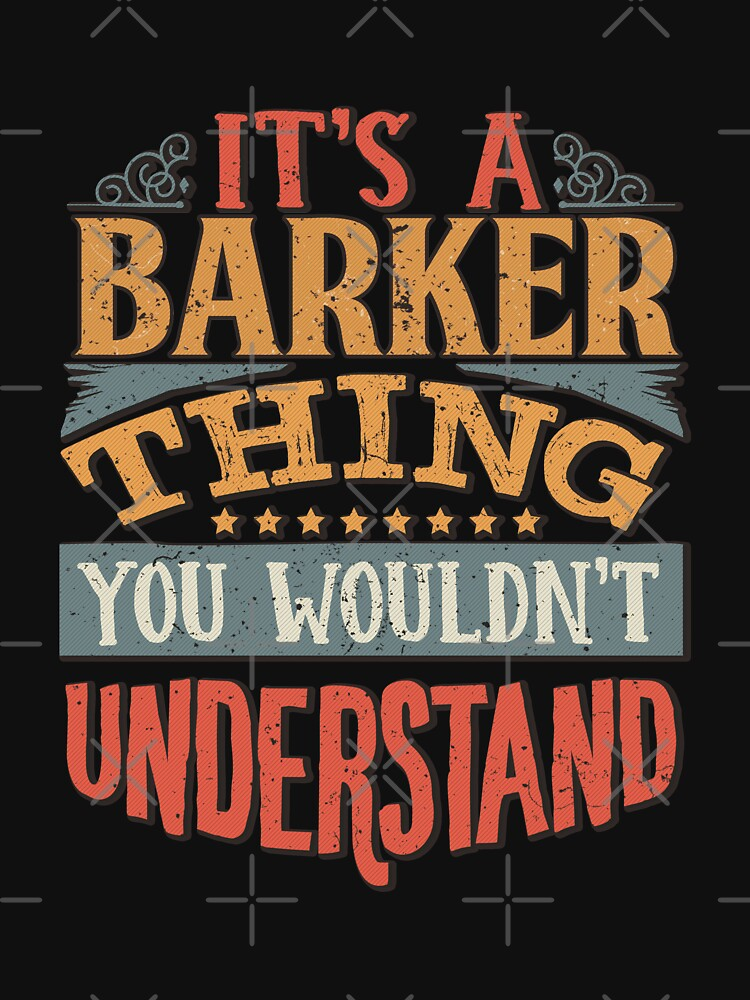 Its A Barker Thing Pullover Hoodie Youd Never Understand