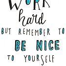 Work Hard by nicolecella98