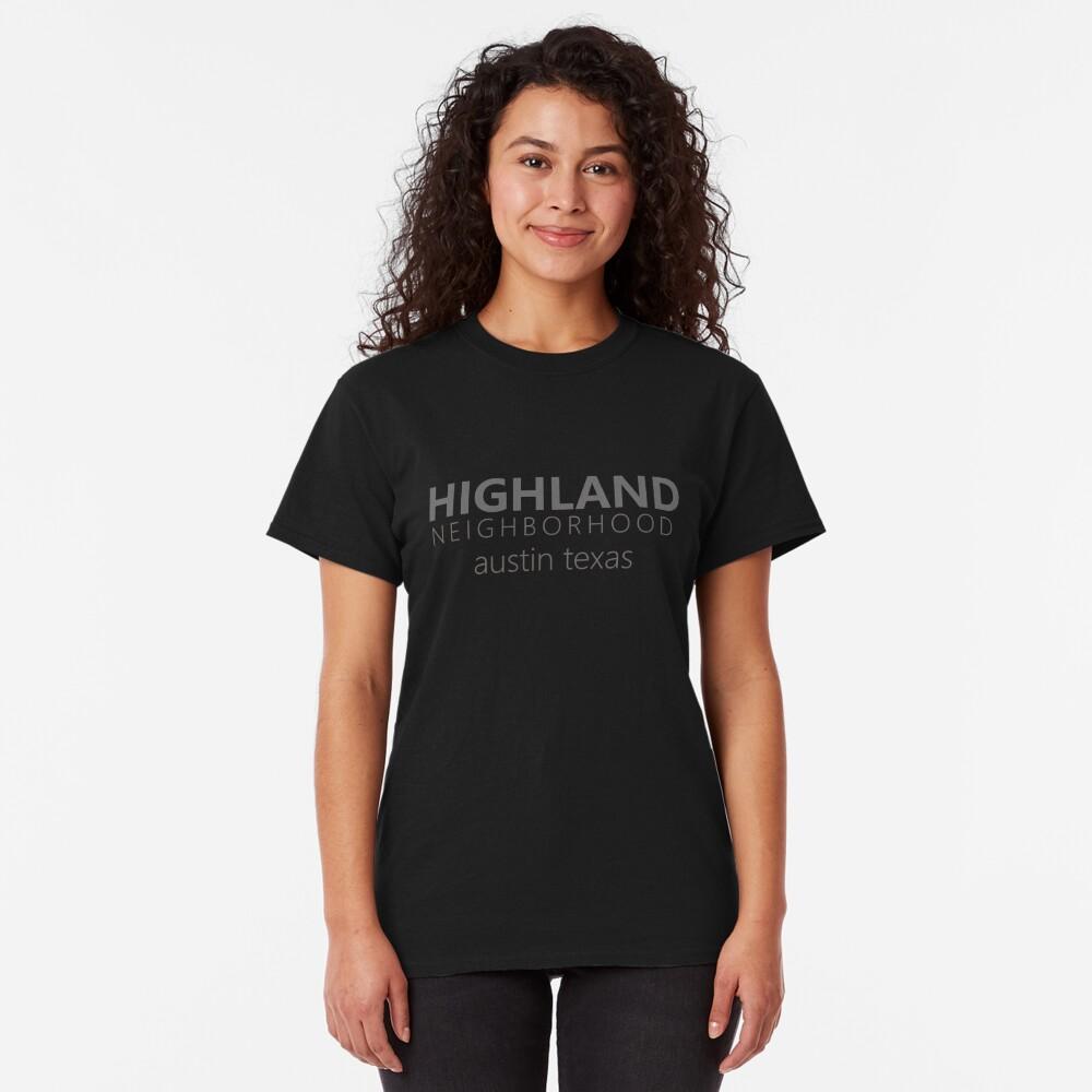 Highland Neighborhood - Austin, Texas Classic T-Shirt
