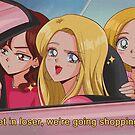 MEAN GIRLS - We're going shopping! by hanavbara