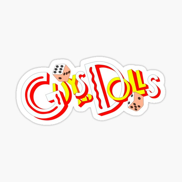 Guys and Dolls Sticker