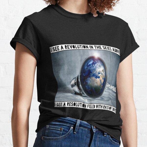 I See A Revolution!! Truth T-Shirts!! @realness112 #Revolution #Rebellion Classic T-Shirt
