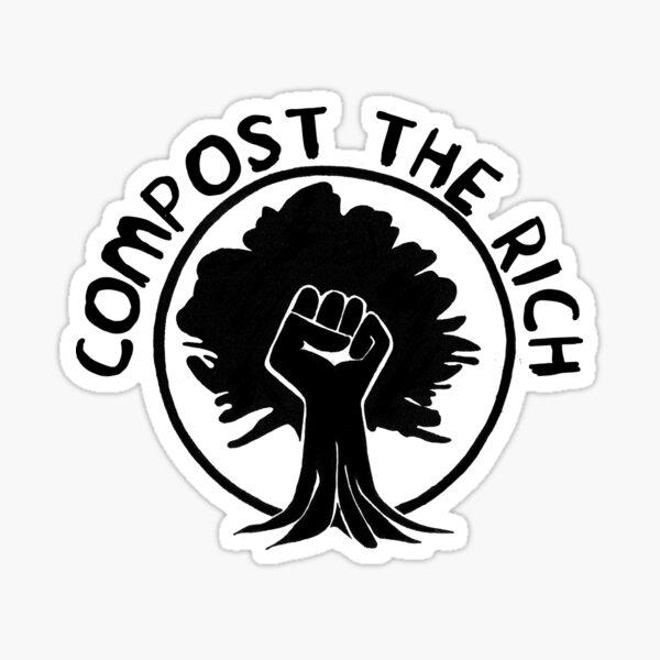 Compost the Rich Sticker