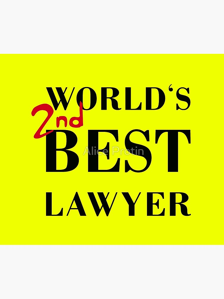 WORLD'S 2nd BEST LAWYER by AliceTWD