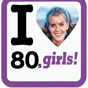 I Love 80's Girls! by peyton7