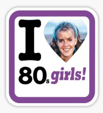 I Love 80's Girls! Sticker