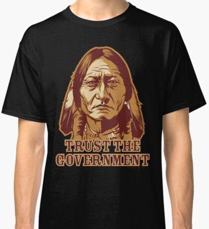 Trust Government Sitting Bull Classic T-Shirt