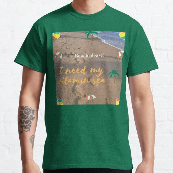 Playa por favor! Camiseta clásica