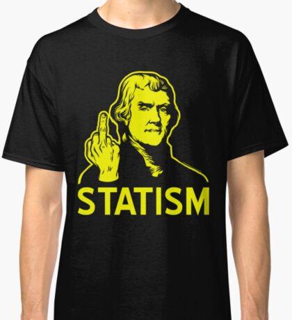 Jefferson F Statism Classic T-Shirt