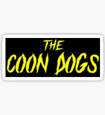 The Coon Dogs Sticker Sticker