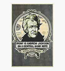 Irony Is Jackson on a Central Bank Note Photographic Print