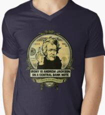 Irony is Andrew Jackson on a Central Bank Note Men's V-Neck T-Shirt