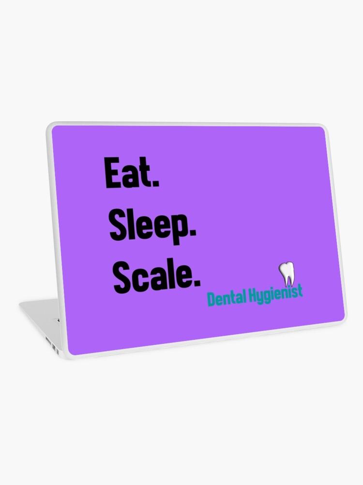 Funny Dental Hygienist Quotes | Laptop Skin