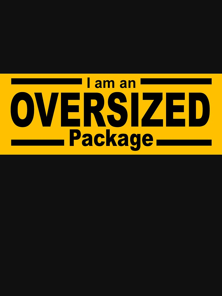 I Am an OVERSIZED Package by SharkDick