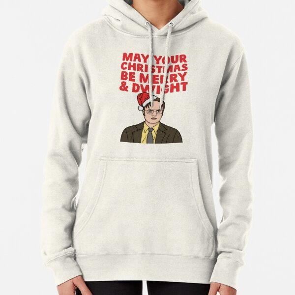 May Your Christmas Be Merry And Dwight Pullover Hoodie