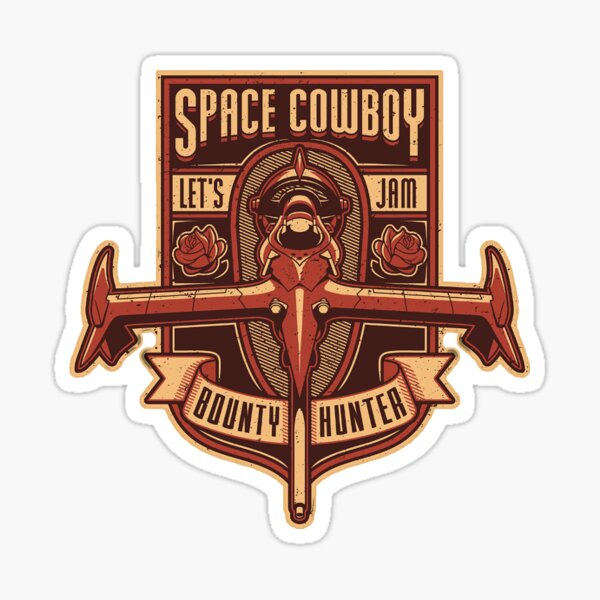 Space Cowboy Bounty - Sticker Sticker