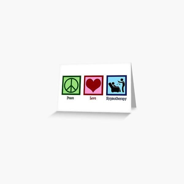 Peace Love Hypnotherapy Greeting Card