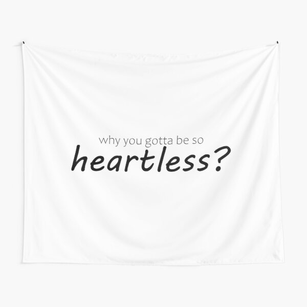 Heartless Tapestry