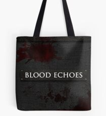 Blood Echoes Bag Tote Bag
