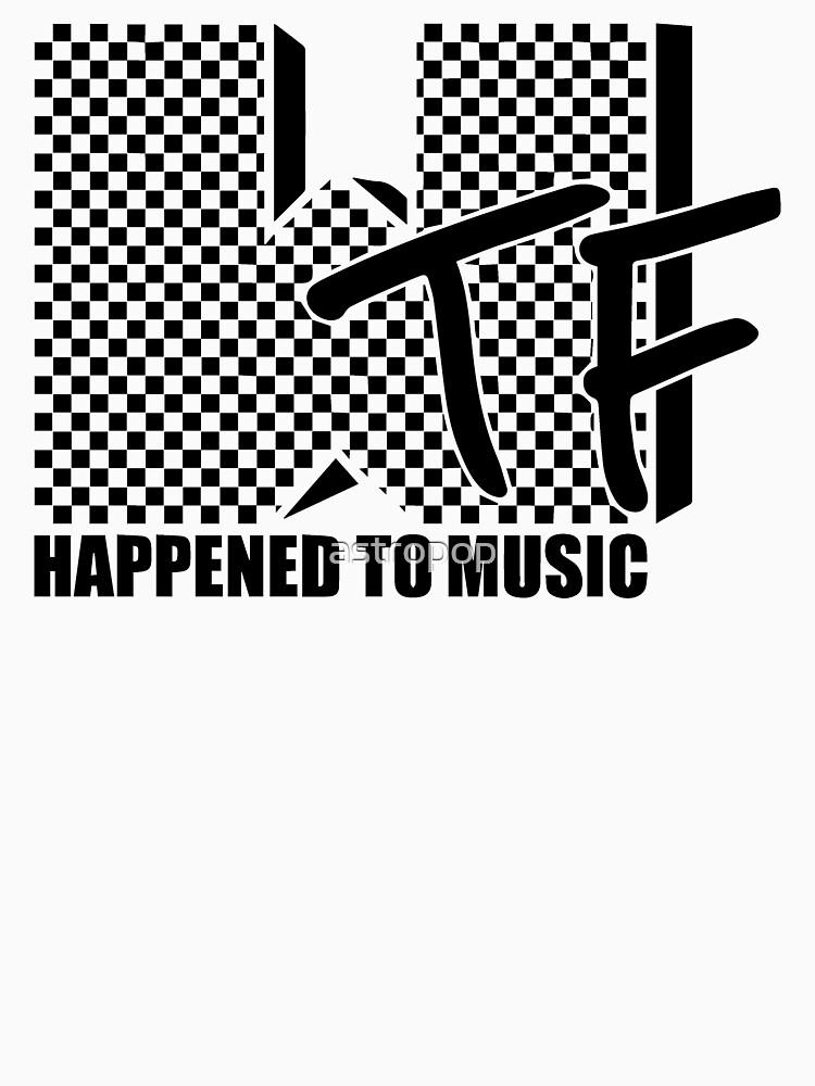 WTF sucedió a la música de astropop