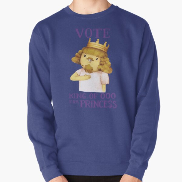 Vote king of Ooo for Princess - Adventure Time Pullover Sweatshirt