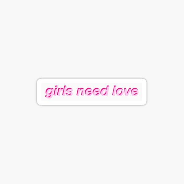 Girls Need Love Too Summer Walker (Pink) Sticker