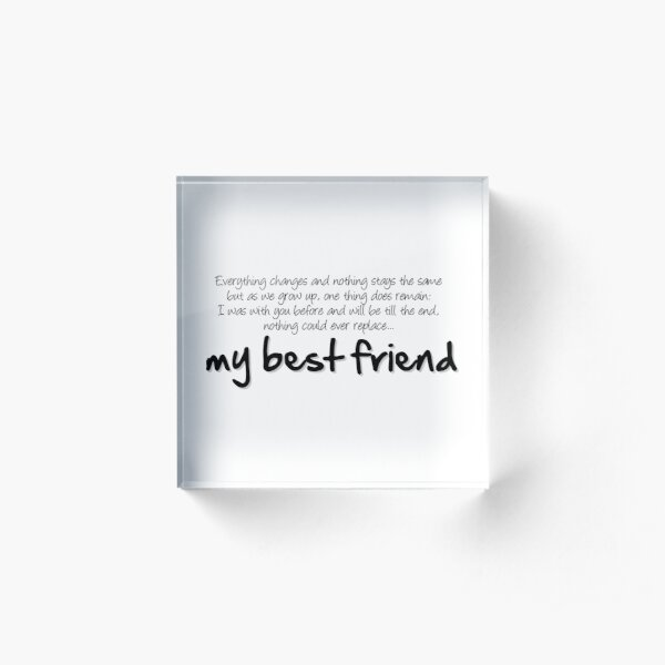 My best friend Acrylic Block