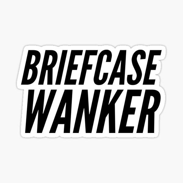 Briefcase Wanker - Inbetweeners Sticker