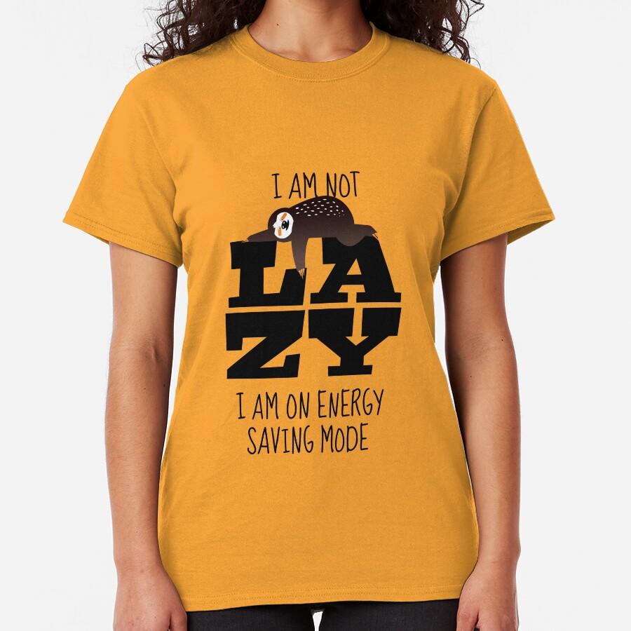 Sloth: I am not lazy Classic T-Shirt