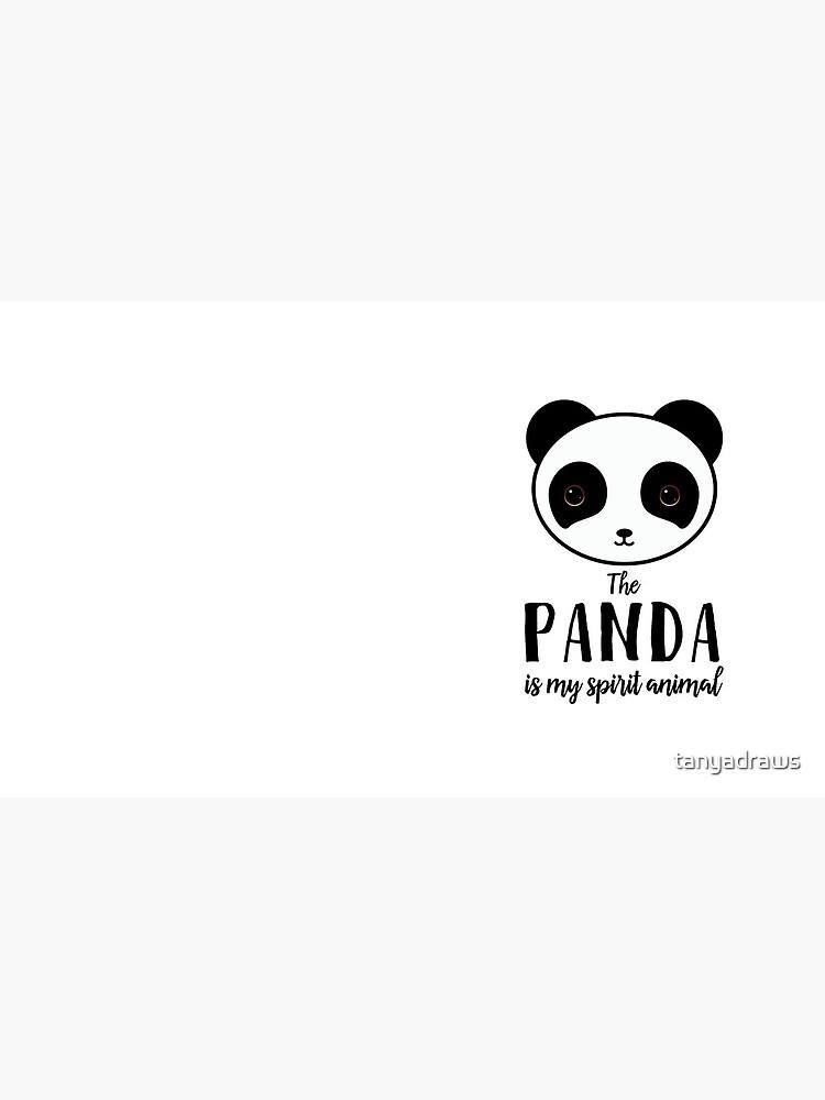 The panda is my spirit animal Type Illustration by tanyadraws