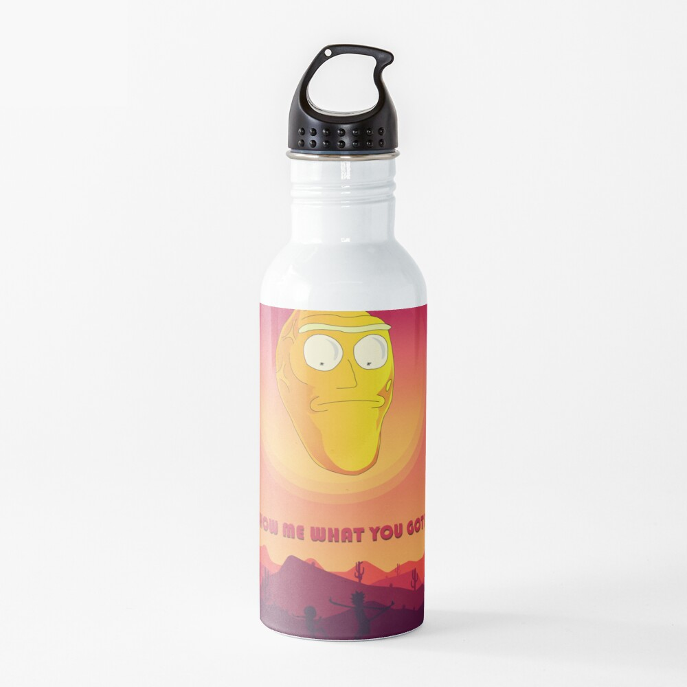 Show me what you got! - Get schwifty Water Bottle