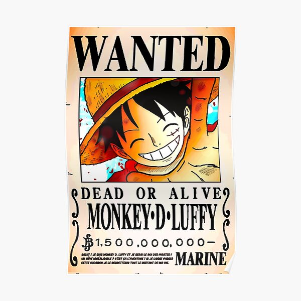 Wanted Poster - Monkey D. Luffy 1.5 Billion Berrys - One Piece Poster