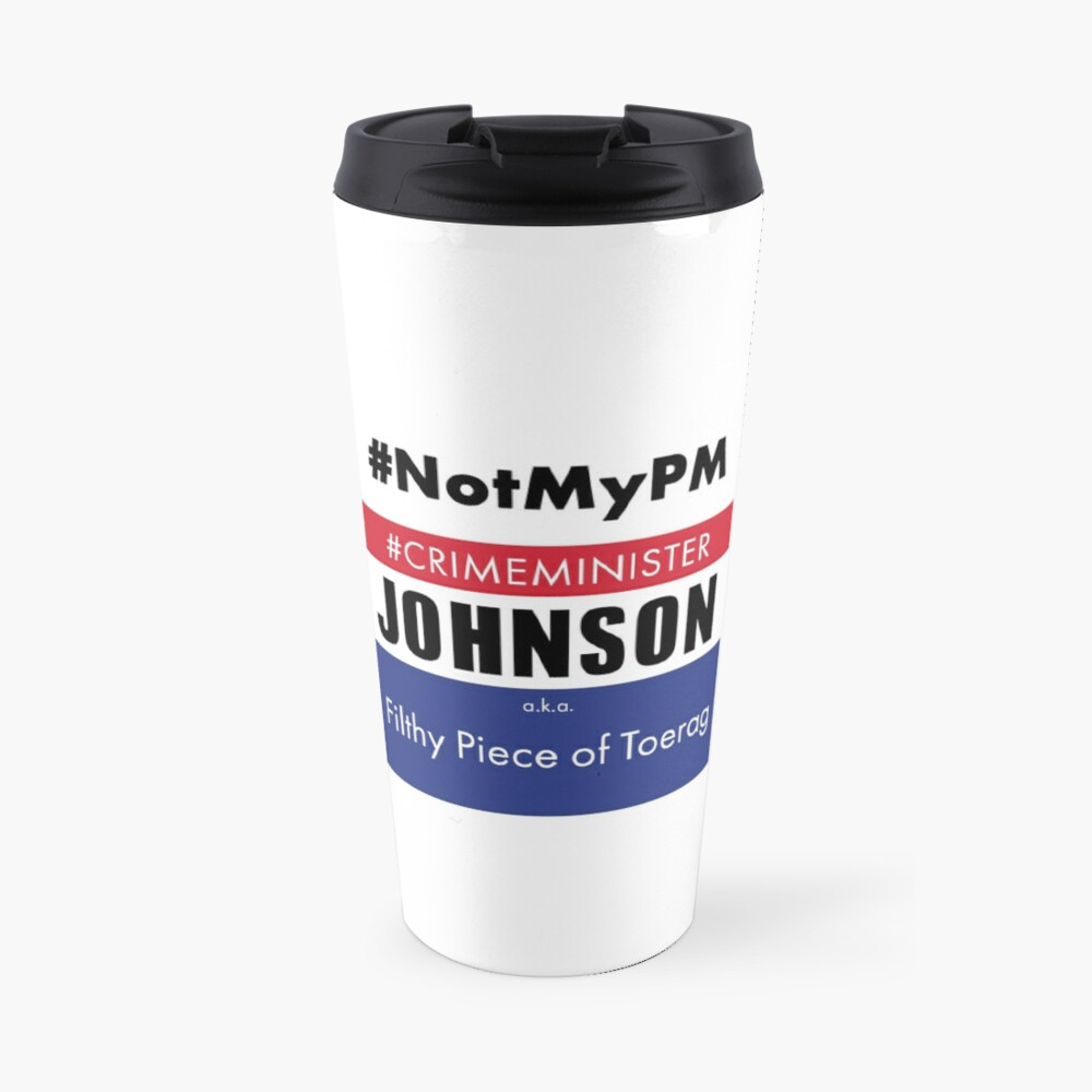 CrimeMinster Johnson a.k.a. Toerag Travel Mug
