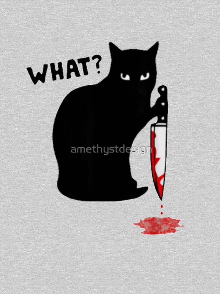 Cat What?  Murderous Black Cat With Knife Halloween Gift by amethystdesign
