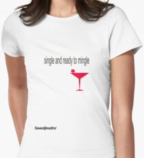 Single and ready to mingle Women's Fitted T-Shirt